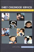 Early Childhood Services Theory, Policy and Practice