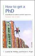 How to Get a Phd A Handbook for Students and Their Supervisors