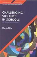 Challenging Violence in Schools An Issue of Masculinities