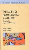 Realities of Human Resource Management Managing the Employment Relationship