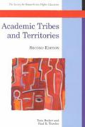 Academic Tribes and Territories Intellectual Enquiry and the Culture of Disciplines