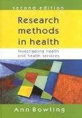Research Methods in Health Investigating Health and Health Services