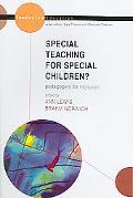 Special Teaching For Special Children? Pedagogies for For Inclusion