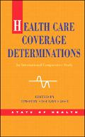 Health Care Coverage Determinations An International Comparative Stud