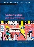 Understanding Political Violence A Criminological Analysis