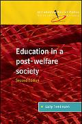 Education in a Post-welfare Society