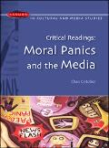 Critical Readings Moral Panics And the Media