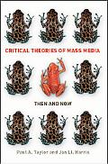 Critical Theories of Mass Culture