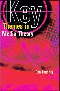 Key Themes in Media Theory and Popular Culture