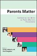 Parents Matter Supporting the Birth to Three Framework