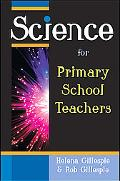 Science for Primary School Teachers