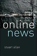 Online News Journalism and the Internet