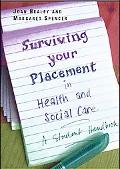 Essential Guide to Practice Placements in Health and Social Care