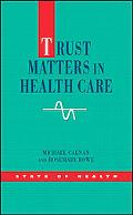 Trust Matters in Health Care