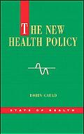 The New Health Policy (State of Health)