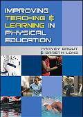 Improving Teaching and Learning in Physical Education