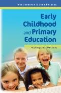 Early Childhood and Primary Education : Readings and Reflections