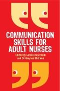 Communication Skills for Adult Nurses
