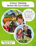 Critical Thinking Across the Curriculum : Developing Philosophy, Reflection and Critical Thi...