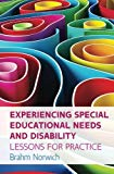 EXPERIENCING SPECIAL EDUCATIONAL NEEDS AND DISABILITY: LESSONS FOR PRACTICE (UK Higher Educa...