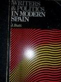 Writers and Politics in Modern Spain