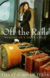 Off the Rails: Memoirs of a Train Addict