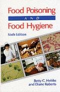 Food Poisoning and Food Hygiene - Betty C. Hobbs