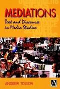 Mediations Texts and Discourse in Media Studies
