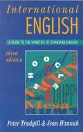 International English A Guide to the Varieties of Standard English
