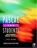 Pascal for Students Including Turbo Pascal