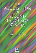 Acquisition of Second-Language Syntax
