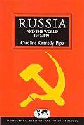 Russia and the World since 1917-1991