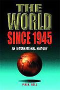World Since 1945 An International History