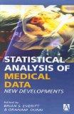 Statistical Analysis of Medical Data: New Developments