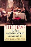 Jews in the Modern World A History Since 1750