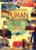 Introducing Human Geographies, First Edition (Hodder Arnold Publication)