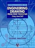 Engineering Drawing from First Principles Using Autocad