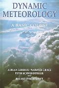 Dynamic Meteorology A Basic Course