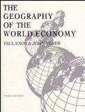 The Geography of the World Economy, 3Ed (Hodder Arnold Publication)