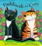 Paddiwak and Cosy