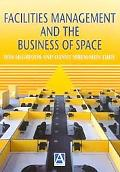 Facilities Management And the Business of Space