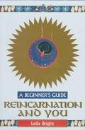 Reincarnation and You