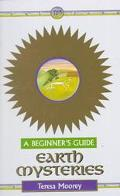 Earth Mysteries A Beginner's Guide