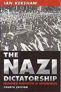 Nazi Dictatorship Problems and Perspectives of Interpretation