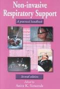 Non-Invasive Respiratory Support A Practical Handbook