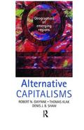 Alternative Capitalisms Geographies of Emerging Regions