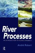 River Processes An Introduction to Fluvial Dynamics