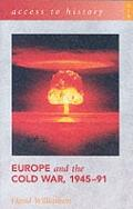 Europe and the Cold War,1945-91 - David G. Williamson - Paperback
