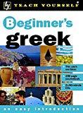 Beginner's Greek (Teach Yourself)