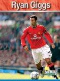 Ryan Giggs (Livewire Real Lives)